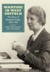 Wartime in West Suffolk: The Diary of Winifred Challis, 1942-1943 - Robert Malcolmson, Peter Searby