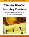 Effective Blended Learning Practices: Evidence-Based Perspectives in ICT-Facilitated Education - Elizabeth Stacey, Philippa Gerbic