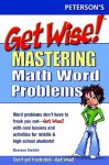 Get Wise! Mastering Math Word Problems (Peterson's Get Wise!) (Get Wise Mastering Math Word Problems) - Arco