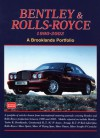 Bentley & Rolls-Royce 1990-2002: A Brooklands Portfolio - R.M. Clarke
