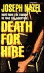 Death for Hire - Joseph Nazel, Donald Goines