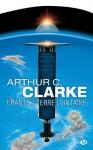 Les Chants De La Terre Lointaine - Arthur C. Clarke, France-Marie Watkins