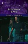 Someone Safe - Lori L. Harris