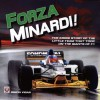 Forza Minardi!: The Inside Story of the Little Team Which Took on the Giants of F1 - Simon Vigar