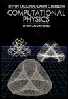 Computational Physics (Fortran Version): Disk Enclosed - Steven E. Koonin, Dawn Meredith