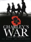 Charley's War: 17 October 1916 - 21 February 1917: Vol. 3 - Pat Mills