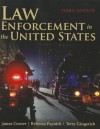 Law Enforcement in the United States - James A. Conser, Rebecca Paynich, Terry E. Gingerich