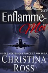 Enflamme-Moi: Volume 2 (French Edition) - Christina Ross, Swan Stone