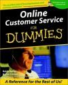 Online Customer Service For Dummies - Keith Bailey, Karen Leland