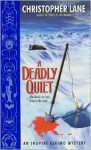 A Deadly Quiet - Christopher Lane