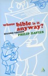 Whose Bible Is It Anyway? - Philip R. Davies