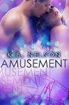 Amusement: Carnival #2 - K.B. Nelson