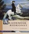 Akademisk ridkonst - Bent Branderup