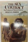 The Sex Contract: The Evolution of Human Behavior - Helen Fisher