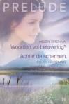 Woorden vol betovering / Achter de schermen - Helen Brenna, Ellen Hartman, Emily Peters, Nel Janssen
