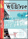 The Designer's Guide to Webtype: Your Connection to the Best Fonts Online - Kathleen Ziegler