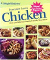 Weight Watcher's Everyone Loves Chicken; Over 200 Delicious Family-Friendly Meal Ideas - Weight Watchers