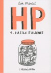 HP. 1 L'asile d'aliénés - Lisa Mandel