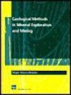 Geological Methods in Mineral Exploration and Mining - Roger Marjoribanks, Marjoribanks