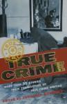 True crime - Jonathan Goodman
