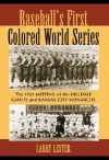 Baseball's First Colored World Series: The 1924 Meeting of the Hilldale Giants and Kansas City Monarchs - Larry Lester