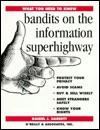Bandits on the Information Superhighway - Daniel J. Barrett