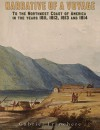 Narrative of a Voyage: to the Northwest Coast of America in the Years 1811,1812, 1813, and 1814 - Gabriel Franchere