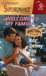 Welcome to My Family (Hometown U.S.A.) (Harlequin Superromance #885) - Roz Denny Fox