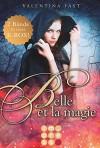 Belle et la magie: Alle Bände in einer E-Box! - Valentina Fast