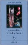 L'apprendistato di Duddy Kravitz - Mordecai Richler, Massimo Birattari