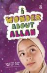 I Wonder About Allah: Book One - Ozkan Oze, Selma Ayduz