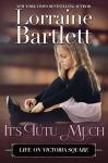It's Tutu Much - Lorraine Bartlett
