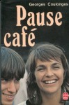 Pause-café - Georges Coulonges