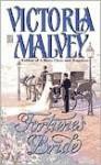 Fortune's Bride - Victoria Malvey
