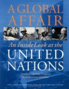 A Global Affair: Inside Look at the United Nations - Brian Urquhart