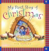 My First Story of Christmas (My First Story Series) - Tim Dowley, Dowley, Roger Langton