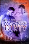 Down and Dirty - Rhys Ford