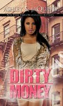 Dirty Money (Dirty Money series Book 2) - Ashley , JaQuavis