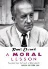 A Moral Lesson - Paul Éluard, Lisa Lubasch