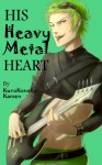 His Heavy Metal Heart - KuroKoneko Kamen