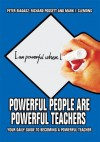 Powerful People Are Powerful Teachers - Peter Biadasz