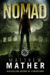 Nomad (Volume 1) - Matthew Mather