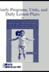Yearly Programs, Units and Daily Lesson Plans: Physical Education for Elem School Children: A Developmental Approach - Glenn Kirchner