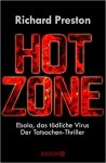 Hot Zone: Ebola, das tödliche Virus - Richard Preston, Sebastian Vogel