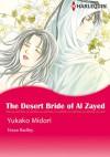 The Desert Bride of Al Zayed - Billionaire Heirs 3 - Tessa Radley, Yukako Midori
