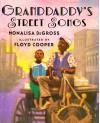 Grandaddy's Street Songs: Granddaddy's Street Songs - Monalisa DeGross