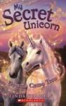 My Secret Unicorn #2: Dreams Come True - Linda Chapman
