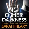 No Other Darkness: DI Marnie Rome 2 - Sarah Hilary, Imogen Church