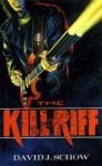 Kill Riff - David J. Schow