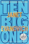 Ten Big Ones - Janet Evanovich